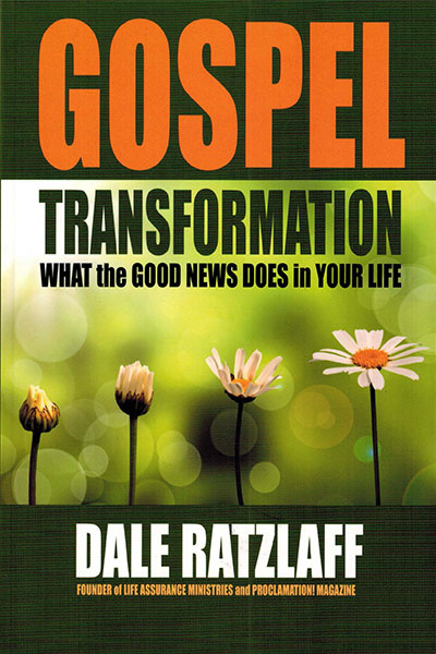 Gospel Transformation by Dale Ratzlaff